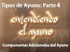 Componentes adicionales delAyuno